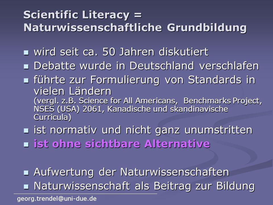 Scientific Literacy = Naturwissenschaftliche Grundbildung