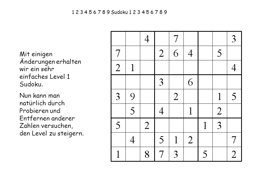 Mit einigen Änderungen erhalten wir ein sehr einfaches Level 1 Sudoku.