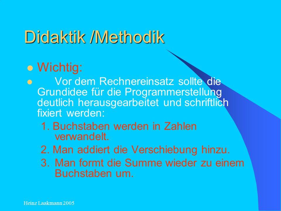 Didaktik /Methodik Wichtig: