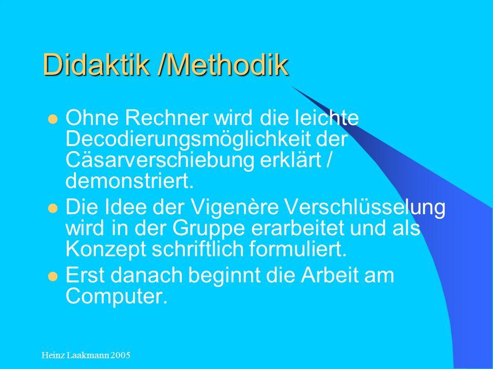 Didaktik /Methodik Ohne Rechner wird die leichte Decodierungsmöglichkeit der Cäsarverschiebung erklärt / demonstriert.