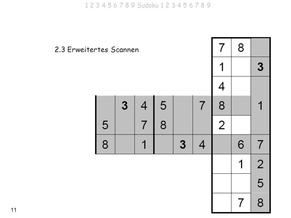 1 2 3 4 5 6 7 8 9 Sudoku 1 2 3 4 5 6 7 8 9 2.3 Erweitertes Scannen