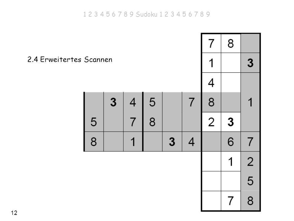 1 2 3 4 5 6 7 8 9 Sudoku 1 2 3 4 5 6 7 8 9 2.4 Erweitertes Scannen