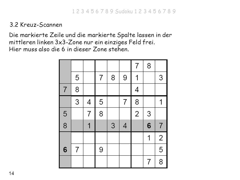 1 2 3 4 5 6 7 8 9 Sudoku 1 2 3 4 5 6 7 8 93.2 Kreuz-Scannen.