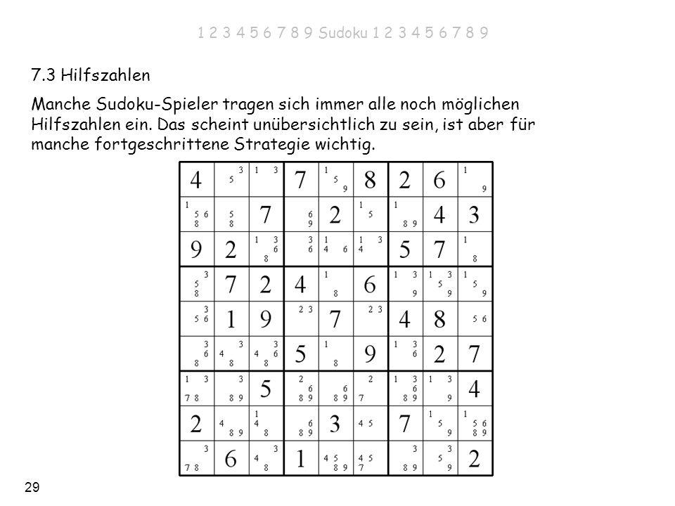 Manche Sudoku-Spieler tragen sich immer alle noch möglichen
