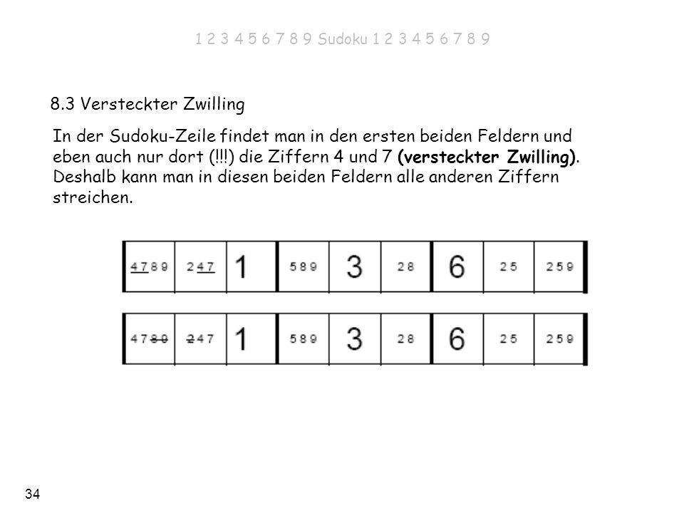 In der Sudoku-Zeile findet man in den ersten beiden Feldern und