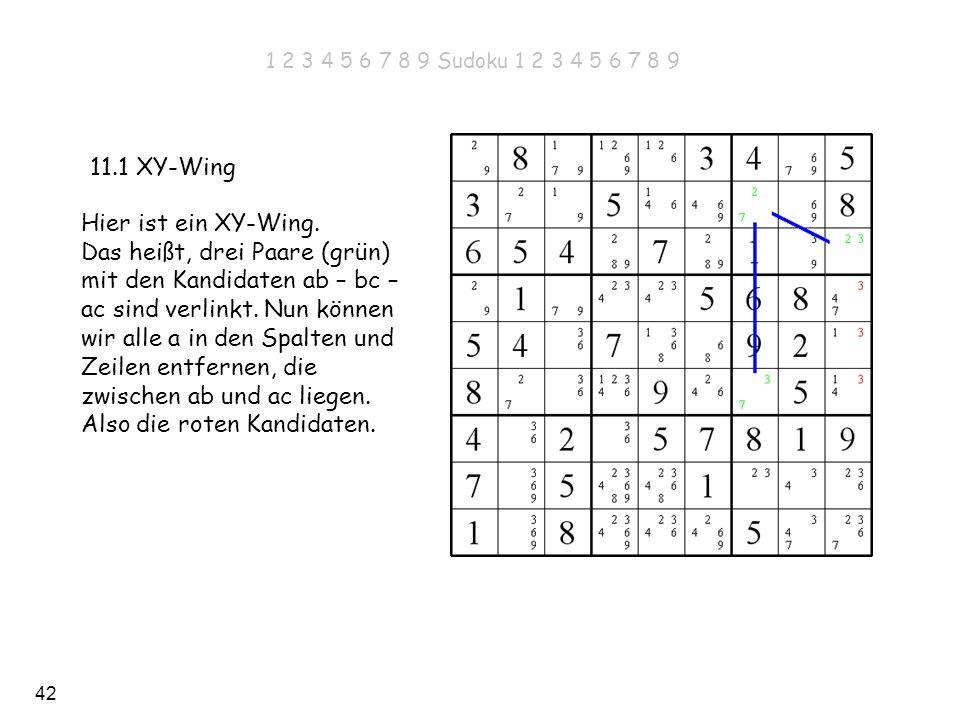 1 2 3 4 5 6 7 8 9 Sudoku 1 2 3 4 5 6 7 8 911.1 XY-Wing.