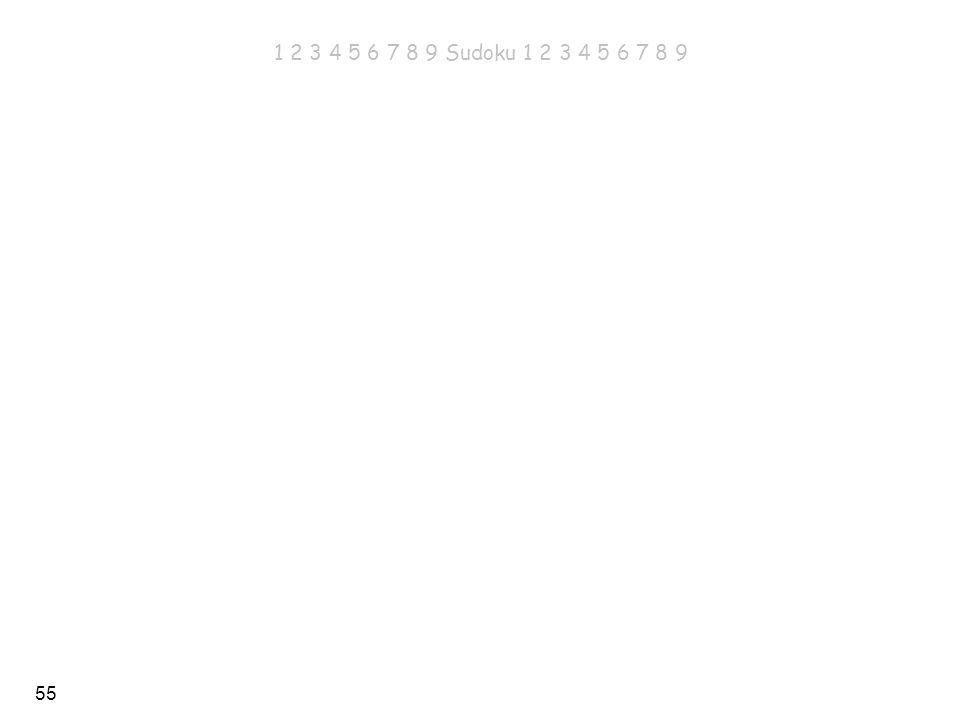 1 2 3 4 5 6 7 8 9 Sudoku 1 2 3 4 5 6 7 8 9 1 2 3 4 5 6 7 8 9 Sudoku 1 2 3 4 5 6 7 8 9