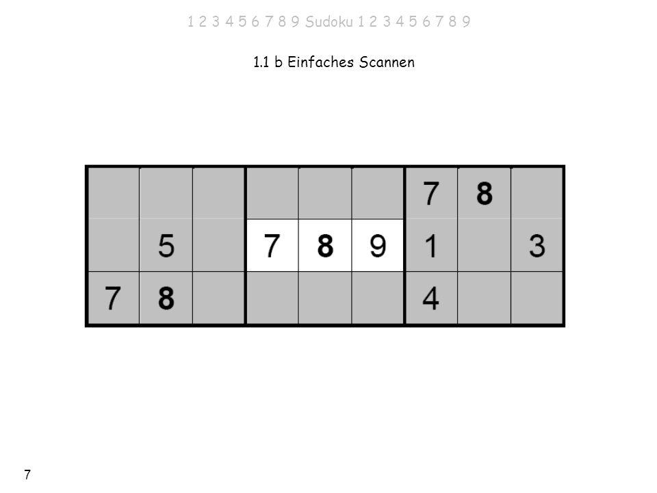 1 2 3 4 5 6 7 8 9 Sudoku 1 2 3 4 5 6 7 8 9 1.1 b Einfaches Scannen