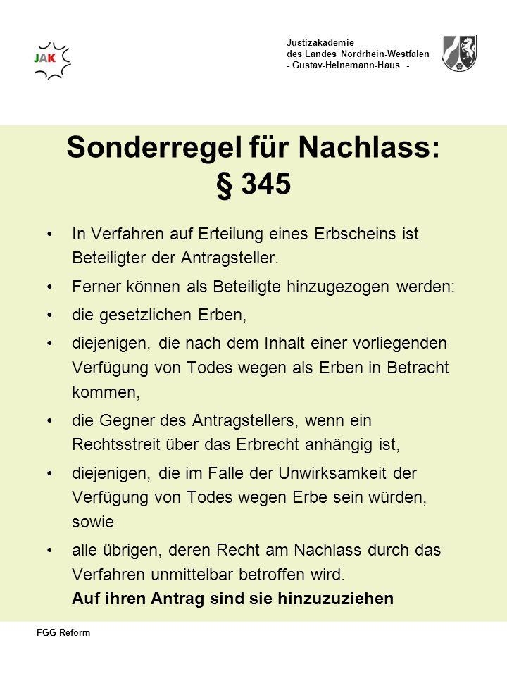Sonderregel für Nachlass: § 345