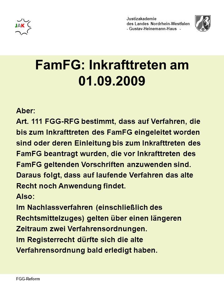 FamFG: Inkrafttreten am 01.09.2009