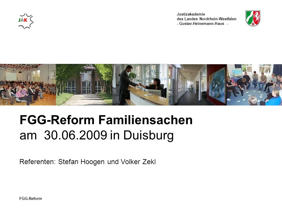 FGG-Reform Familiensachen am 30.06.2009 in Duisburg