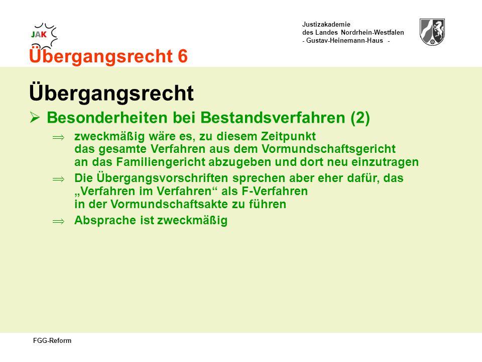 Übergangsrecht Übergangsrecht 6