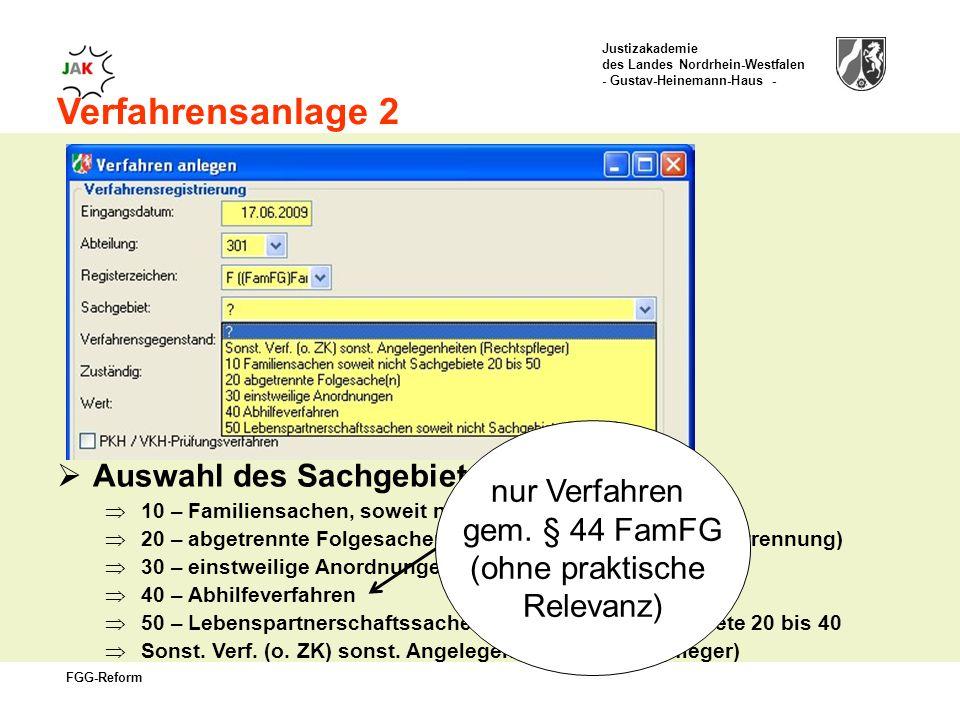 nur Verfahren gem. § 44 FamFG (ohne praktische Relevanz)