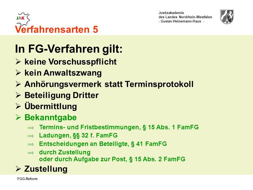 In FG-Verfahren gilt: Verfahrensarten 5 keine Vorschusspflicht