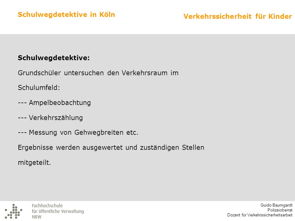 Schulwegdetektive in Köln