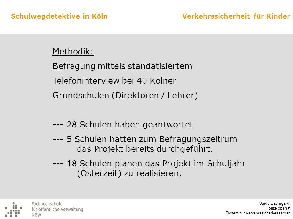 Befragung mittels standatisiertem Telefoninterview bei 40 Kölner