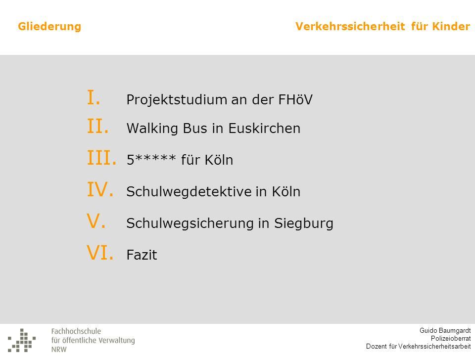 Projektstudium an der FHöV Walking Bus in Euskirchen 5***** für Köln