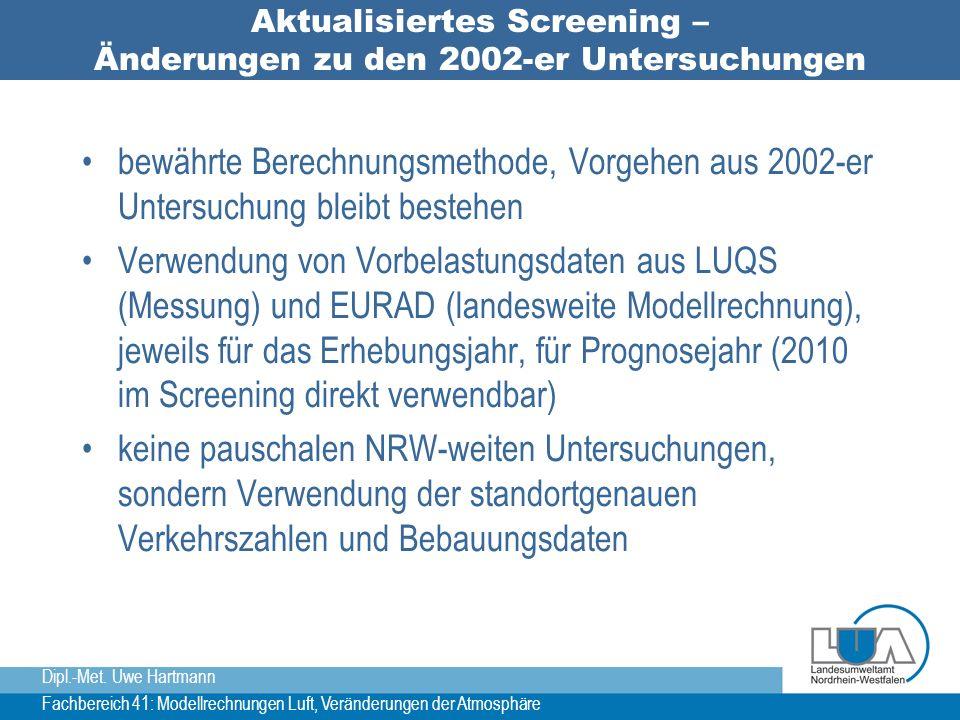 Aktualisiertes Screening – Änderungen zu den 2002-er Untersuchungen