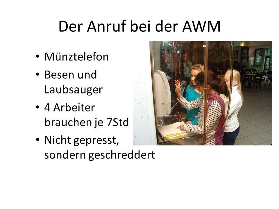 Der Anruf bei der AWM Münztelefon Besen und Laubsauger