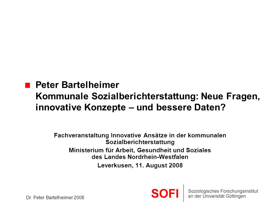 Peter Bartelheimer. Kommunale Sozialberichterstattung: Neue Fragen,