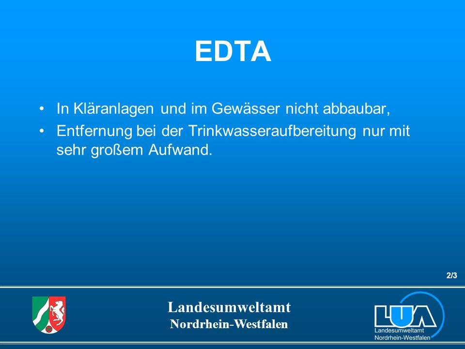 EDTA In Kläranlagen und im Gewässer nicht abbaubar,