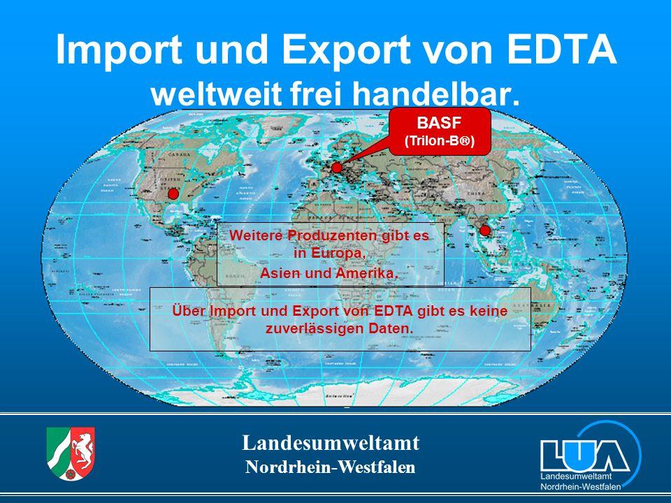 Import und Export von EDTA weltweit frei handelbar.