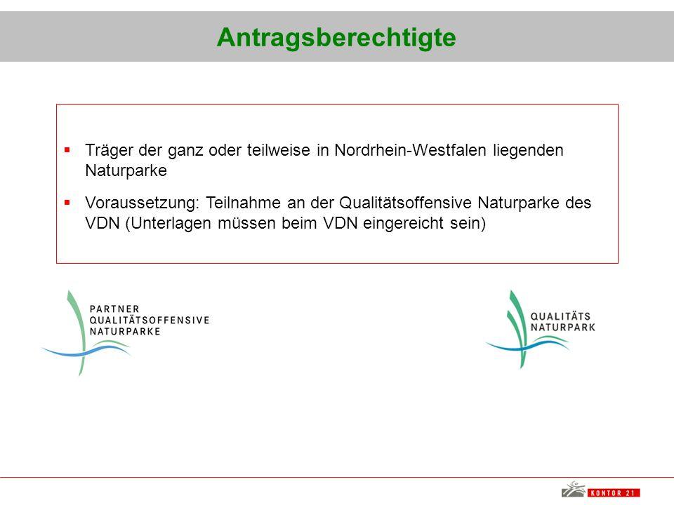 Antragsberechtigte Träger der ganz oder teilweise in Nordrhein-Westfalen liegenden Naturparke.