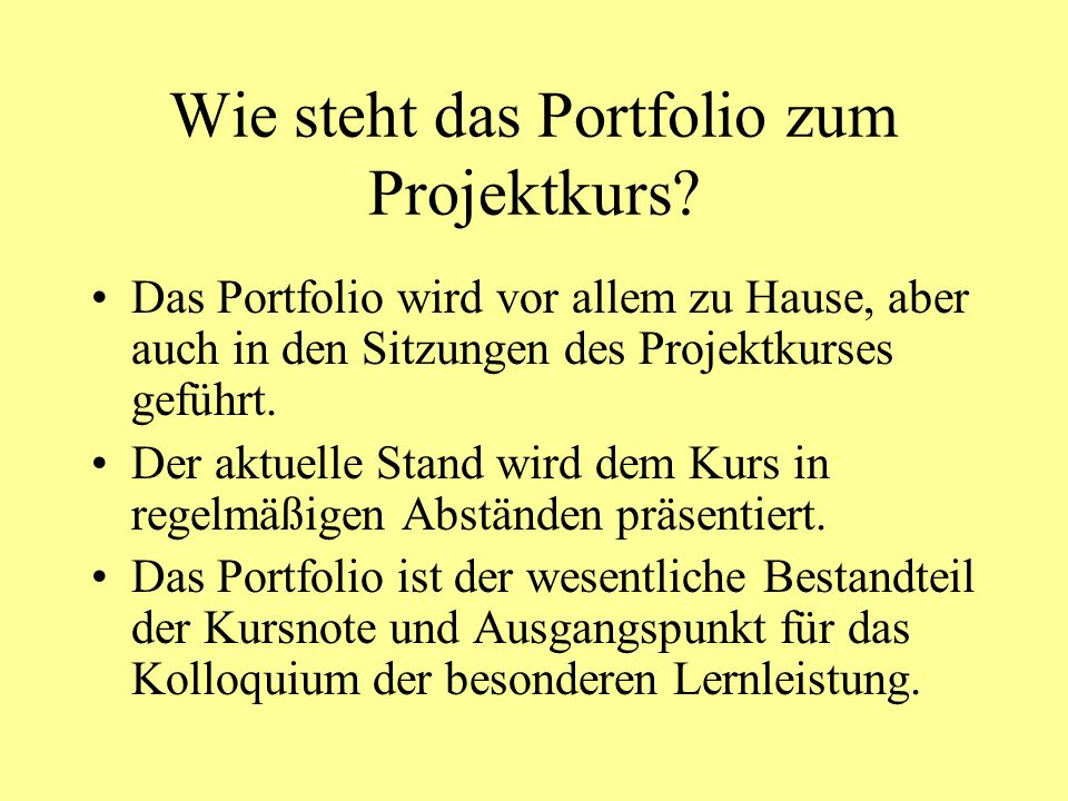 Wie steht das Portfolio zum Projektkurs
