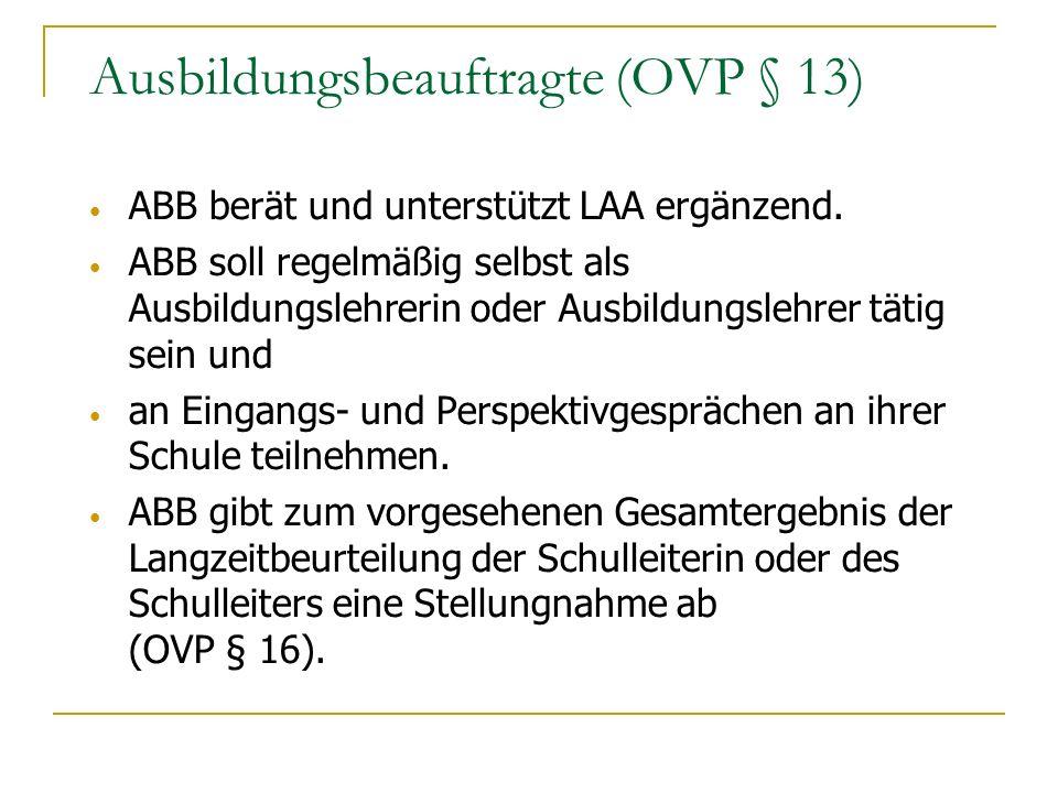 Ausbildungsbeauftragte (OVP § 13)