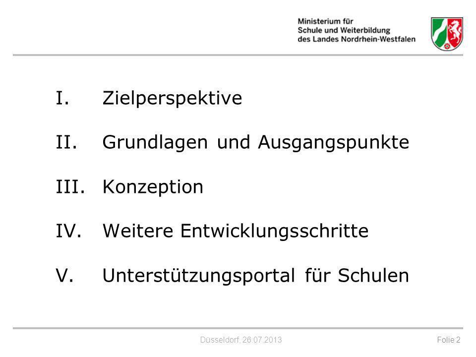 I. Zielperspektive II. Grundlagen und Ausgangspunkte III. Konzeption IV.