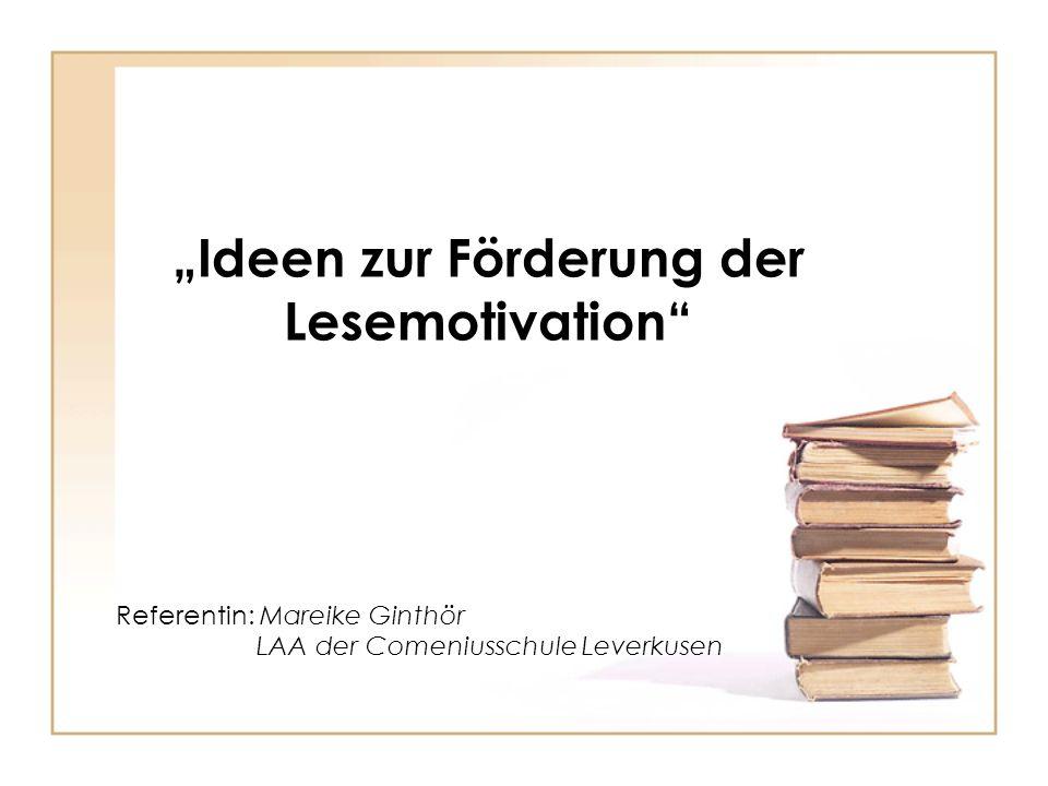 """""""Ideen zur Förderung der Lesemotivation"""