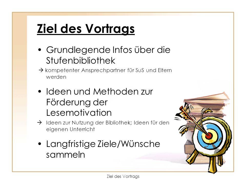 Ziel des Vortrags Grundlegende Infos über die Stufenbibliothek