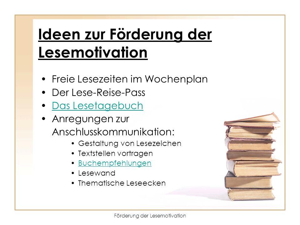Ideen zur Förderung der Lesemotivation