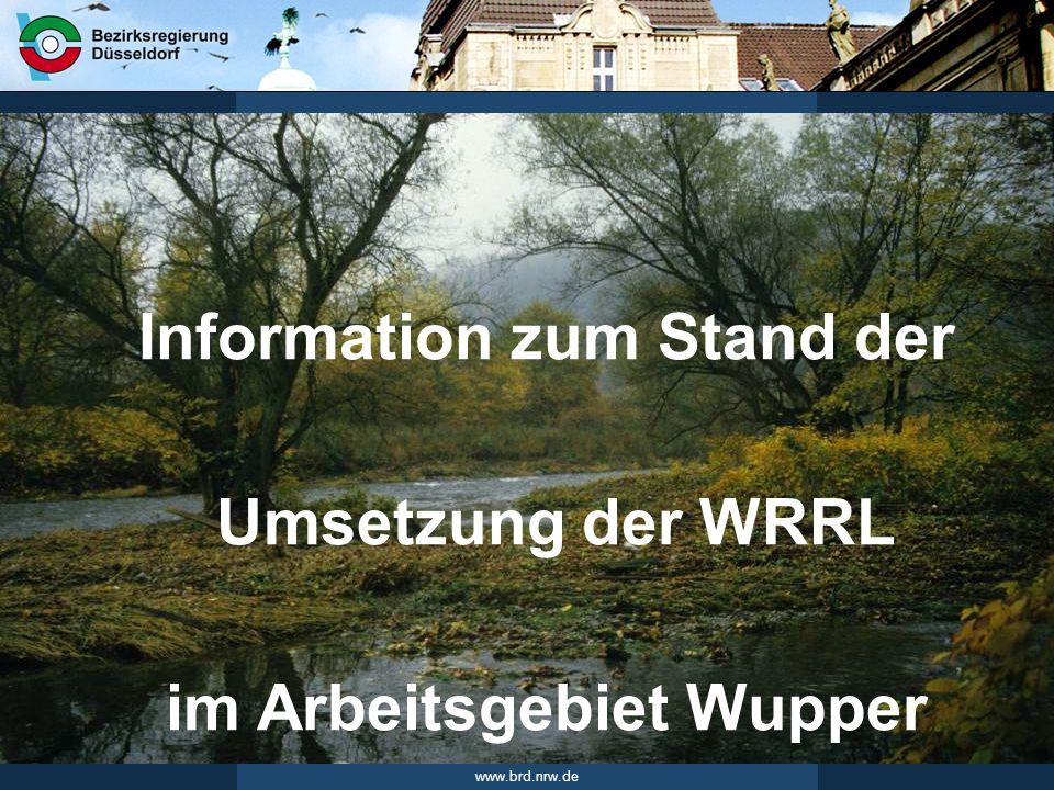 Information zum Stand der im Arbeitsgebiet Wupper