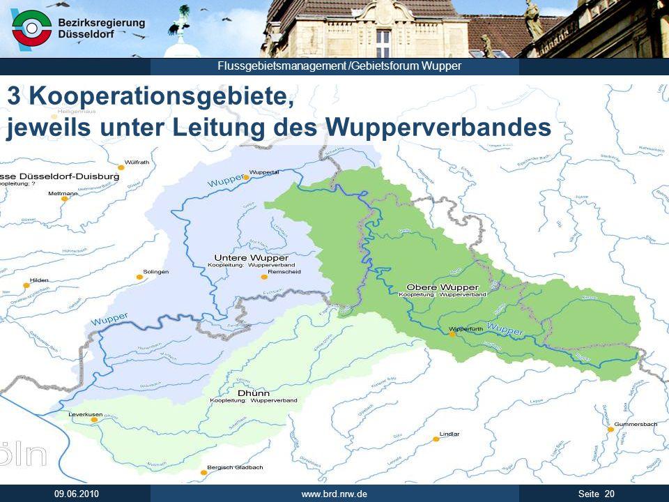 3 Kooperationsgebiete, jeweils unter Leitung des Wupperverbandes
