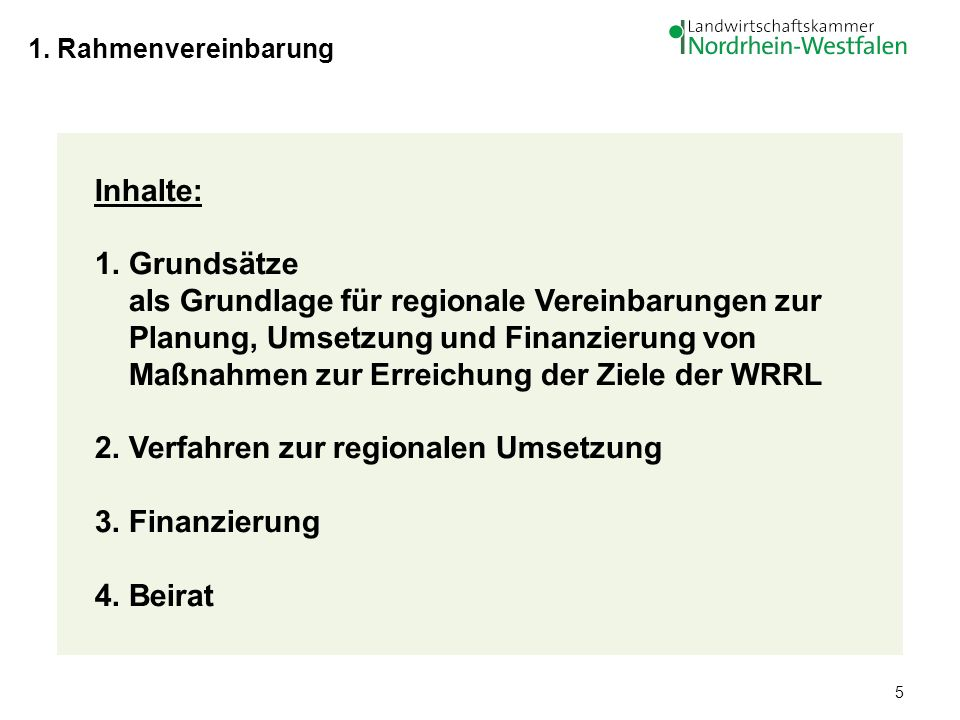 1. Rahmenvereinbarung