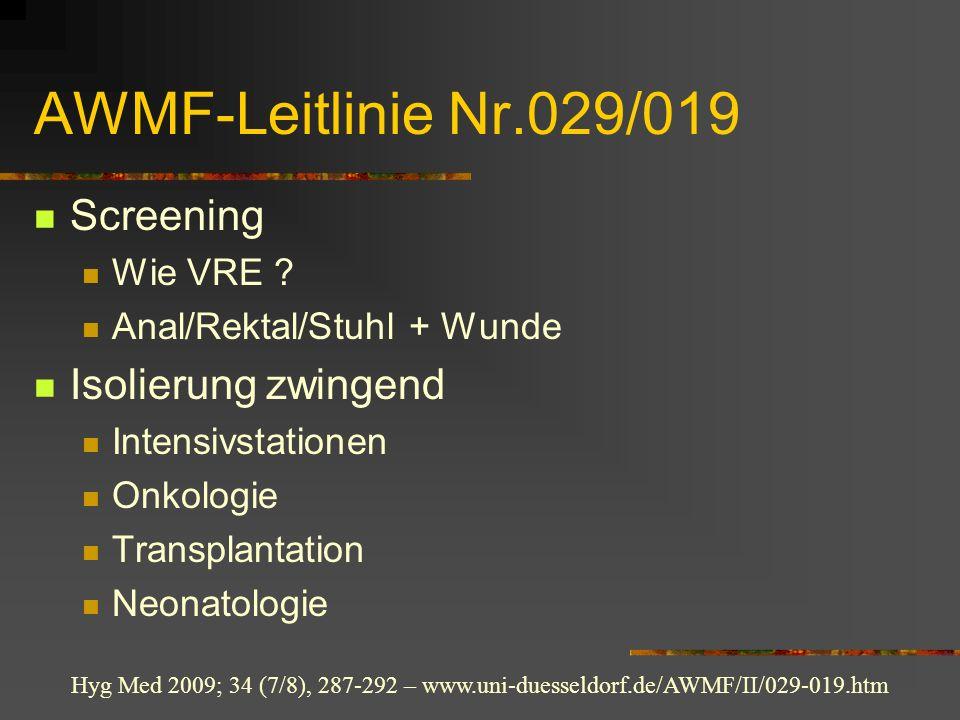 AWMF-Leitlinie Nr.029/019 Screening Isolierung zwingend Wie VRE