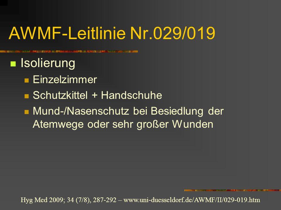 AWMF-Leitlinie Nr.029/019 Isolierung Einzelzimmer