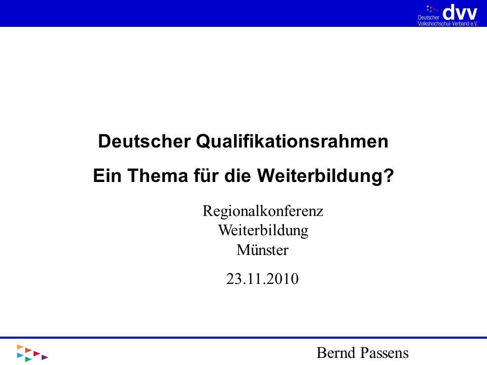 Deutscher Qualifikationsrahmen Ein Thema für die Weiterbildung
