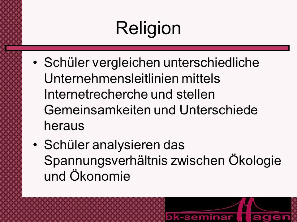 ReligionSchüler vergleichen unterschiedliche Unternehmensleitlinien mittels Internetrecherche und stellen Gemeinsamkeiten und Unterschiede heraus.