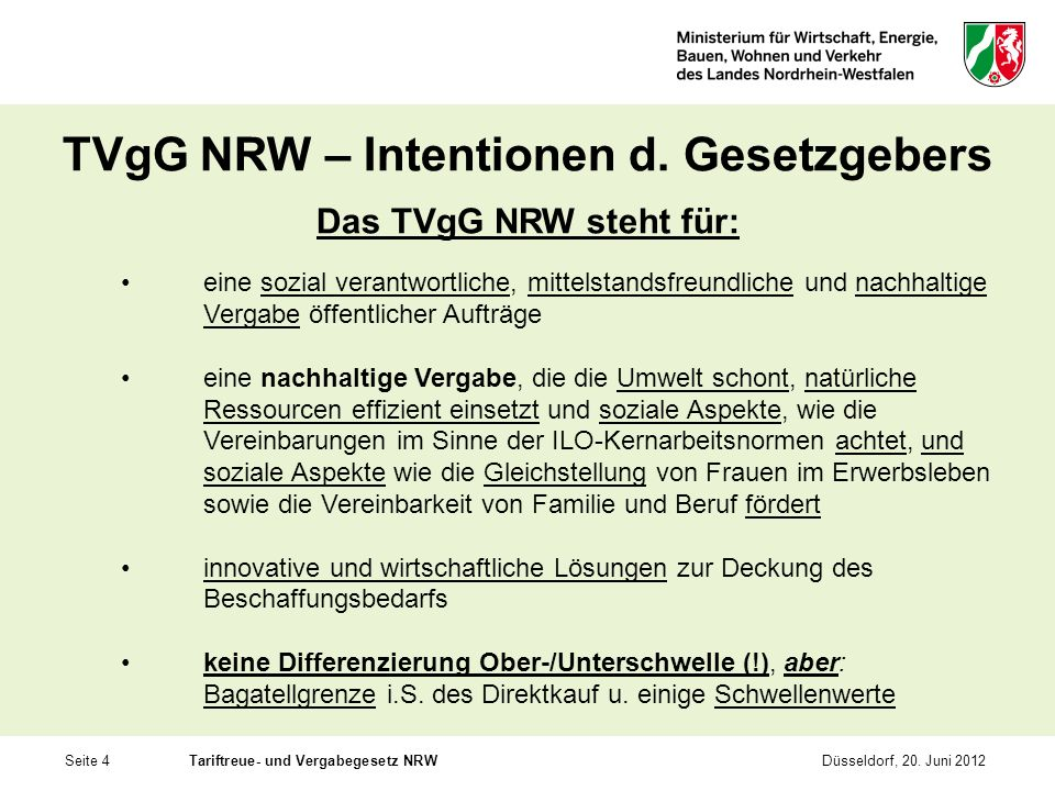 TVgG NRW – Intentionen d. Gesetzgebers