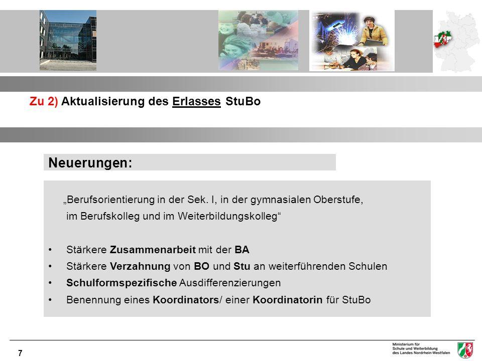 Neuerungen: Zu 2) Aktualisierung des Erlasses StuBo