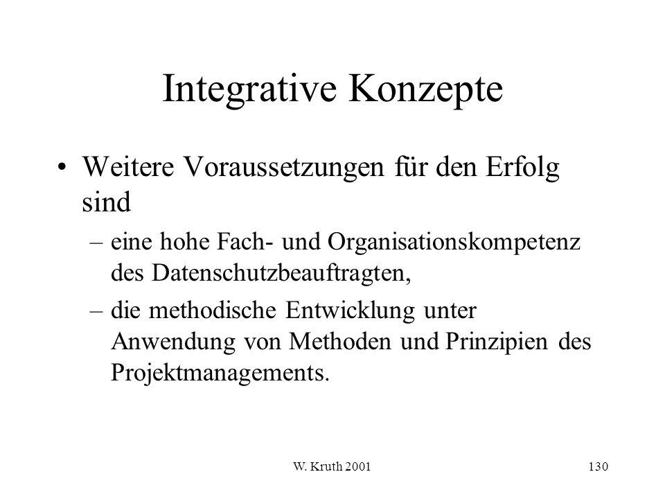 Integrative Konzepte Weitere Voraussetzungen für den Erfolg sind