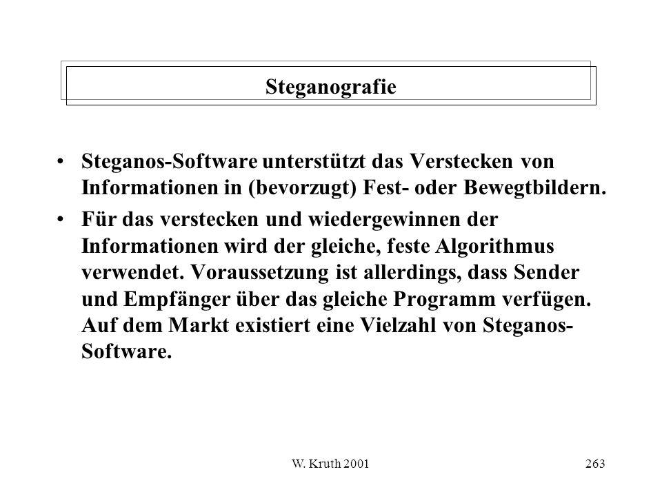 Steganografie Steganos-Software unterstützt das Verstecken von Informationen in (bevorzugt) Fest- oder Bewegtbildern.