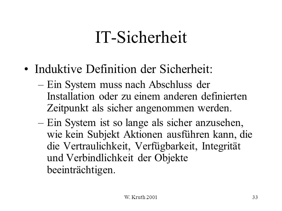IT-Sicherheit Induktive Definition der Sicherheit: