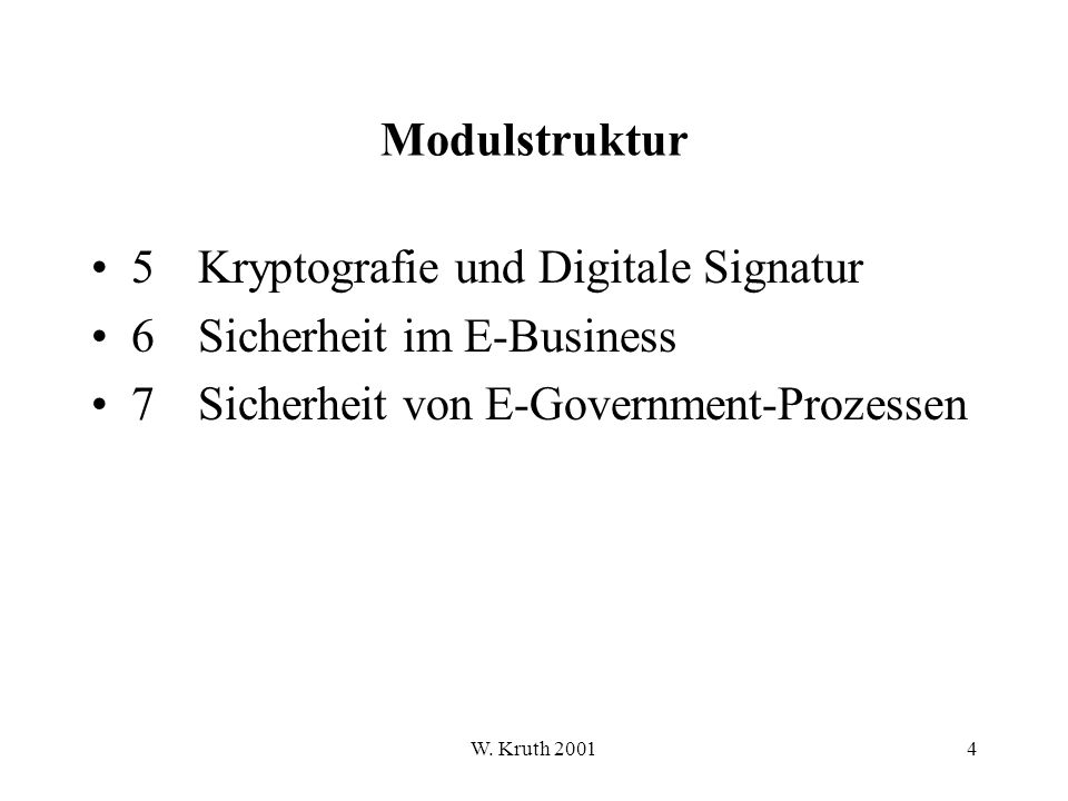 5 Kryptografie und Digitale Signatur 6 Sicherheit im E-Business