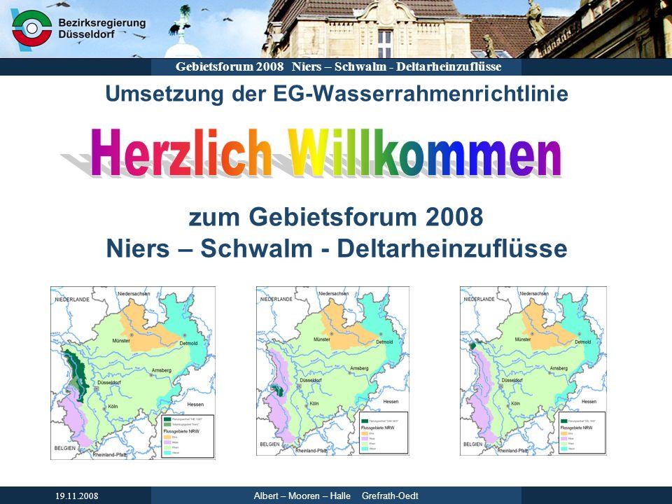 Umsetzung der EG-Wasserrahmenrichtlinie zum Gebietsforum 2008 Niers – Schwalm - Deltarheinzuflüsse