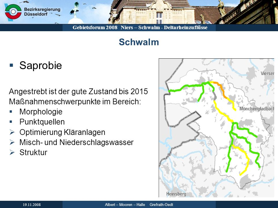 Saprobie Schwalm Angestrebt ist der gute Zustand bis 2015