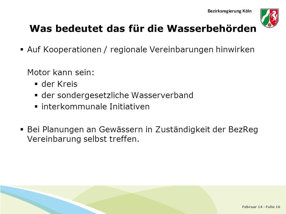 Was bedeutet das für die Wasserbehörden