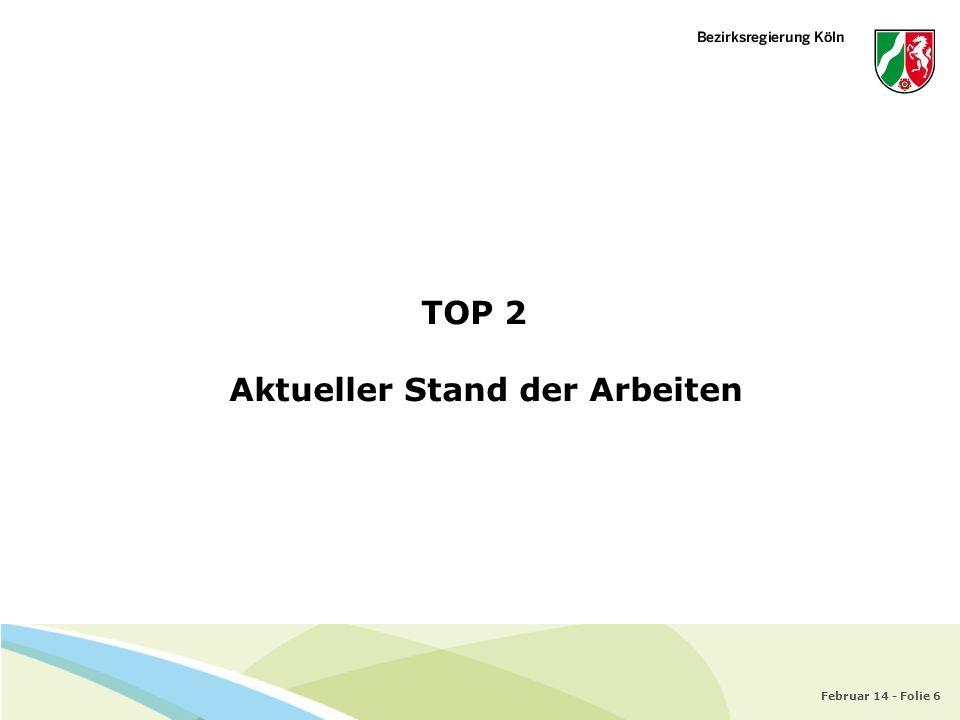 TOP 2 Aktueller Stand der Arbeiten